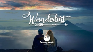 Wanderlust April 2020 🌲 The Best An Indie/Folk/Pop Playlist   Vol. 4