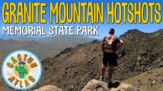 Granite Mountain Hotshots Memorial State Park | Hiking to the Observation Deck & Fatality Site