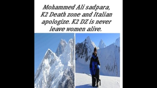 Mohamad Ali Sadpara and baseless Italian Apologize post in view of current affairs.