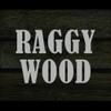 RAGGY WOOD