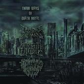 """Impur/ Sadistic Demise/ Unidentified Corpse """"Three Ways Of Death Metal"""" Split CD"""