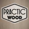 PracticWood