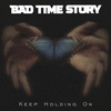 = Bad Time Story   Official =