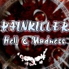 Painkiller - Hell & Madness / Ад и Безумие