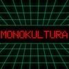 MONOKULTURA