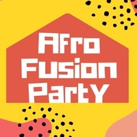 Home Party in Afro Fusion