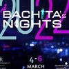 """BACHATA'S NIGHTS"" В МОСКВЕ!   4 - 6 МАРТА 2022"