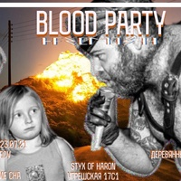 BLOOD PARTY 23-24